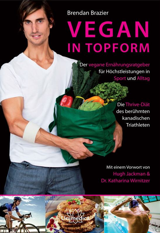 "Brendan Brazier – Vegan in Topform ""THRIVE"""