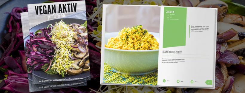Mein eigenes Kochbuch! VEGAN AKTIV – get fit for life
